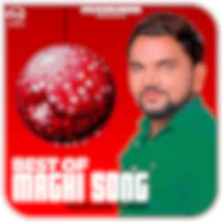 Best Of Maghi Song