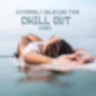 Extremely Relaxing Time: Chill Out Vibes