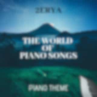 The World of Piano Songs (Piano Theme)