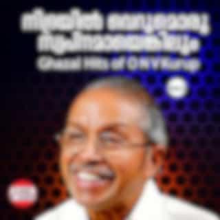 Nidhrayil Verumoru Swapnamyengilum, Ghazal Hits Of O. N. V. Kurup, Vol. 2