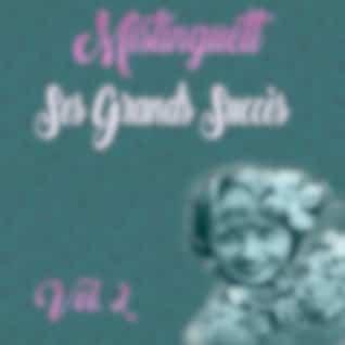 Mistinguett - Ses Grands Succès, Vol. 2