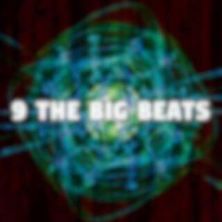 9 The Big Beats