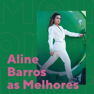 Aline Barros As Melhores