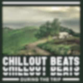 Chillout Beats During the Trip