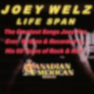 Life Span (Joey Welz Best Recordings in 62 Years)