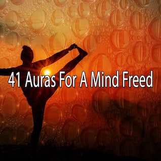 41 Auras For A Mind Freed
