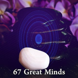 67 Great Minds