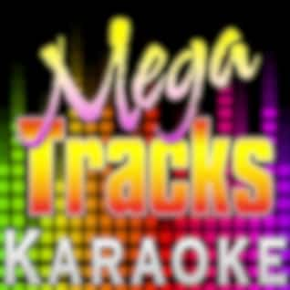 Everytime You Touch Me (I Get High) [Originally Performed by Charlie Rich] [Karaoke Version]