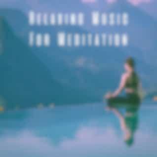 Relaxing Music For Meditation