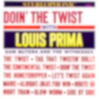 Doin' The Twist With Louis Prima! (Remastered)