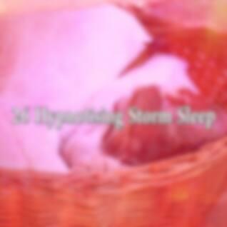 26 Hypnotising Storm Sleep