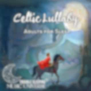 Celtic Lullaby Adults for Sleep: Calm Breath and Relaxation in the Night
