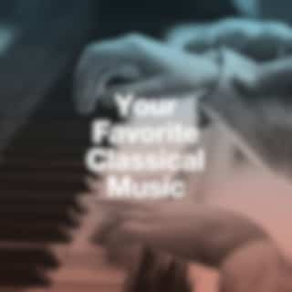 Your Favorite Classical Music
