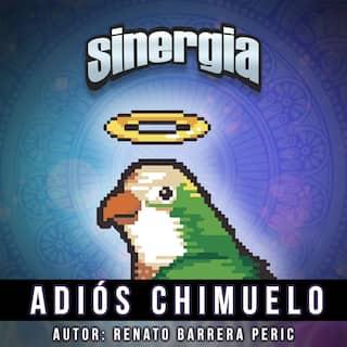 Adiós Chimuelo