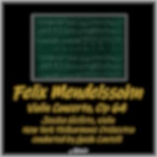 Mendelssohn: Violin Concerto, OP. 64 (Live)