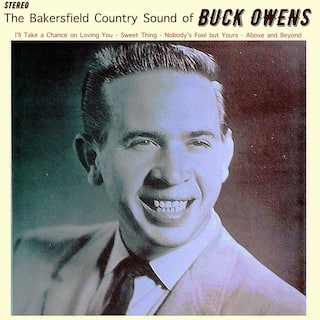 The Bakersfield Country Sound of Buck Owens