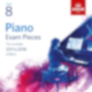 Piano Exam Pieces 2017 & 2018, Grade 8