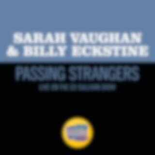 Passing Strangers (Live On The Ed Sullivan Show, November 10, 1957)