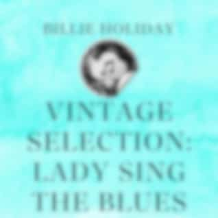 Vintage Selection: Lady Sing the Blues (2021 Remasterd Version)