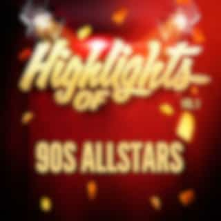 Highlights of 90S Allstars, Vol. 1
