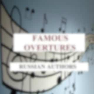 Famous Overtures - Russian Authors