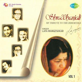 Shraddhanjali - My Tribute To The Immortals, Vol. 1