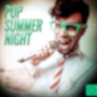 Pop Summer Night