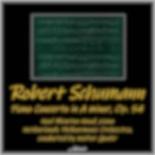 Schumann: Piano Concerto in a Minor, OP. 54 (Live)