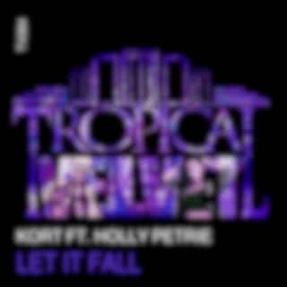 Let It Fall (Original Mix)