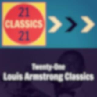 Twenty-One Louis Armstrong Classics