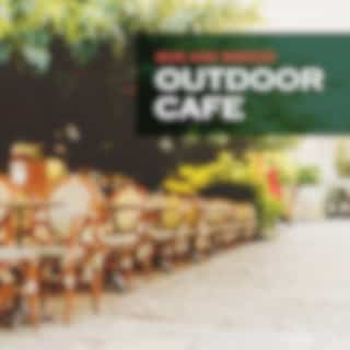Outdoor Cafe: Sun and Breeze