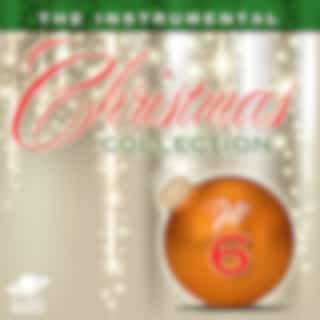The Instrumental Christmas Collection, Vol. 6