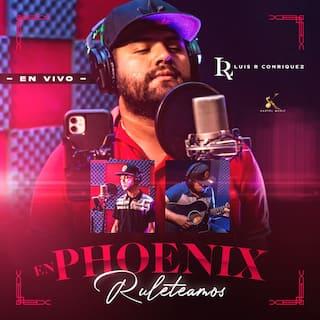 En Phoenix Ruleteamos  (En Vivo)