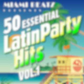 50 Essential Latin Party Hits, Vol. 1