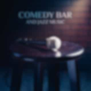 Comedy Bar and Jazz Music Collection (Joke Day with Funny and Positive Evening)
