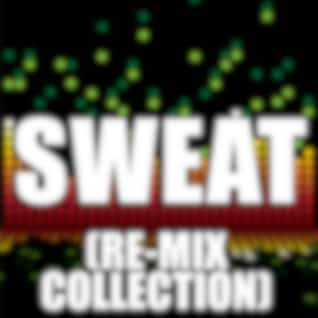 Sweat (Re-Mix Collection)