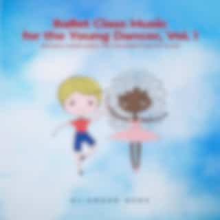 Ballet Class Music for the Young Dancer (Vol. 1)