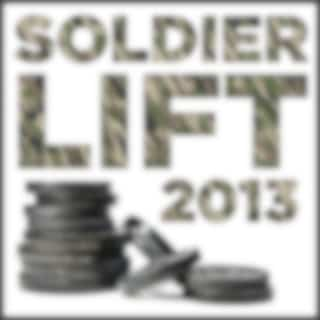 Soldier Lift 2013