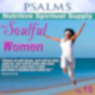 Psalms, Nutritive Spiritual Supply for Soulful Women, Vol. 10