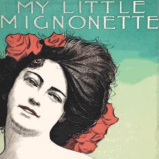 My Little Mignonette