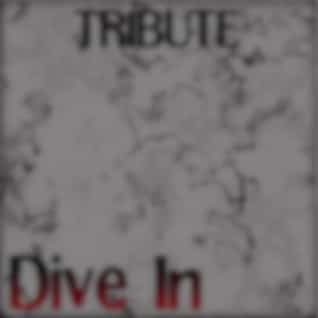 Dive In (Tribute to Trey Songz)