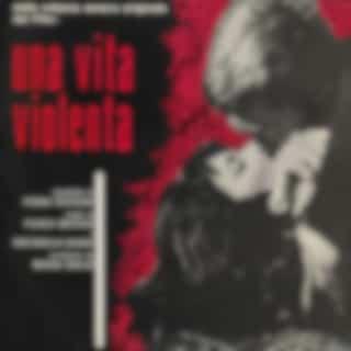 Una vita violenta (Original Motion Picture Soundtrack / Extended Version)
