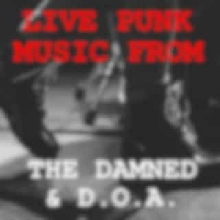 Live Punk Music From The Damned & D.O.A.