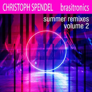 Brasitronics Summer Remixes, Vol.2