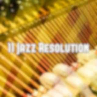 11 Jazz Resolution