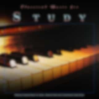Classical Music for Study: Relaxing Classical Music for Study, Classical Piano and Concentration Study Music