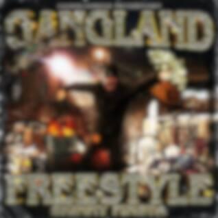 Gangland Freestyle