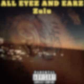 All Eyez And Earz