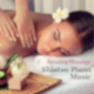 Amazing Massage and Shiatsu Piano Music