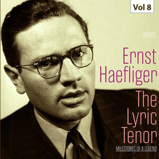 Milestones of a Legend -The Lyric Tenor,  Vol. 8